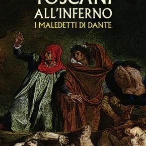 """Lido di Camaiore Piazza Principe Umberto  martedì 20 luglio ore 21.30  """"TOSCANI ALL'INFERNO"""""""
